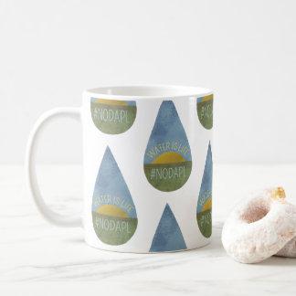 Water is Life NO DAPL Mug