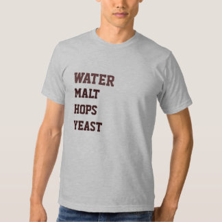 Water Malt Hops Yeast Shirt