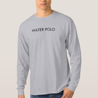 WATER POLO...DARE TO PLAY T-Shirt