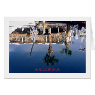 water...reflection greeting card