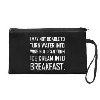Water Wine Ice Cream Breakfast Joke Wristlet