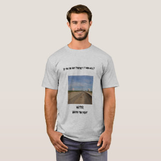 water worth the fight, T-Shirt