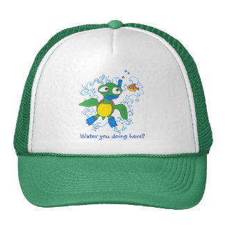 Water you doing here? trucker hat