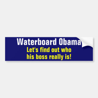 Waterboard Obama Bumper Sticker
