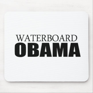 Waterboard Obama Mouse Pads