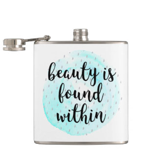 Watercolor Beauty Quote Hip Flask