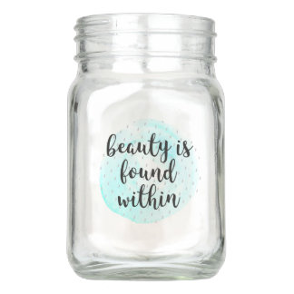 Watercolor Beauty Quote Mason Jar