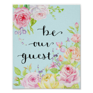 "Watercolor Classic Rose ""Be Our Guest"" Poster"