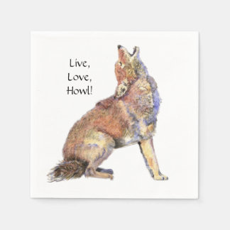 Watercolor Coyote Live, Love, Howl Fun Life Quote Paper Napkins