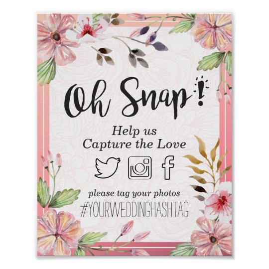 Watercolor floral oh snap hashtag wedding decor zazzle for Decor hashtags