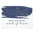 Watercolor Navy Gold Will You Be My Maid Of Honour Card