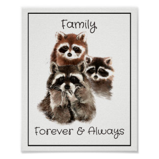 Watercolor Raccoons Family Forever & Always Quote Poster
