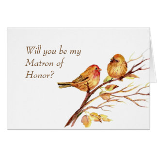 Watercolor Song Cute Brown Birds Matron of Honor Card