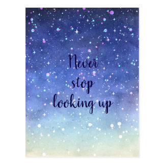 Watercolor stars// Never stop looking up Postcard