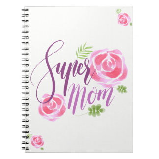 Watercolor Super Mom Accent Roses Notebook