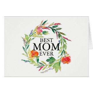 Watercolors Flowers Wreath Best Mum Ever Text Card