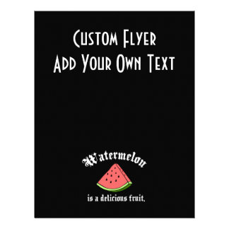 Watermelon Is A Delicious Fruit Personalized Flyer