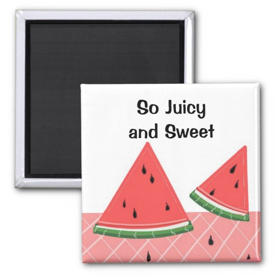 Watermelon So Juicy and Sweet Magnet
