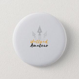 Wattpad Amatuer 6 Cm Round Badge