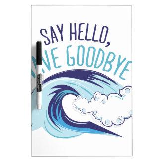 Wave Goodbye Dry Erase Board