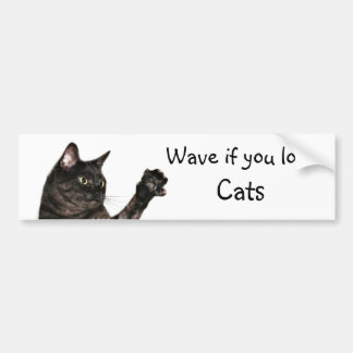 Wave if you love Cats Bumper Sticker