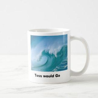 wave, Tess would Go Coffee Mug