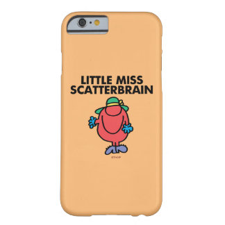 Waving Little Miss Scatterbrain Barely There iPhone 6 Case