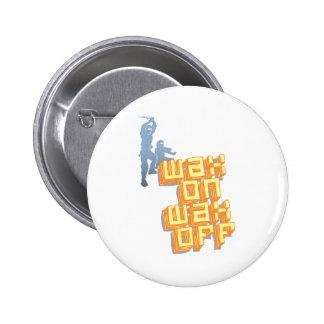 Wax On Wax Off Ninjas Pinback Buttons