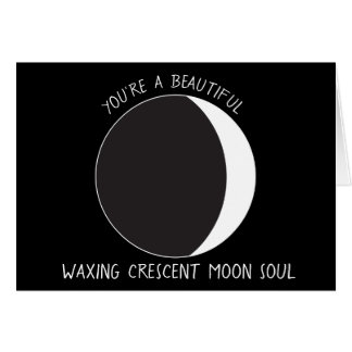 Waxing Crescent MOON Phase Greeting Card