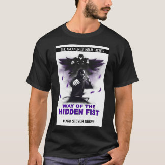 Way of the Hidden Fist T-Shirt