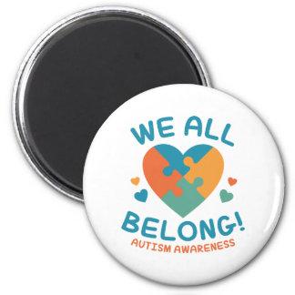 We All Belong 6 Cm Round Magnet