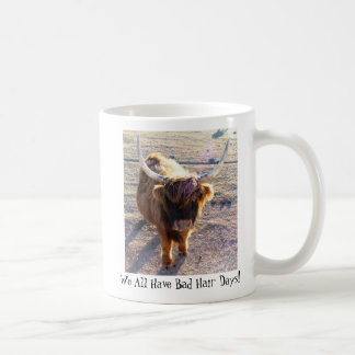 We All Have Bad Hair Days! Coffee Mugs