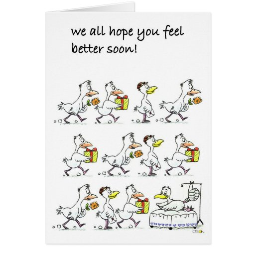 We all hope you feel better soon! cards