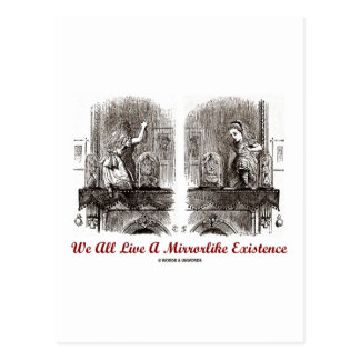 We All Live A Mirrorlike Existence (Wonderland) Postcards