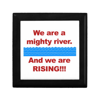 We Are a Mighty River and We Are Rising Small Square Gift Box