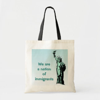 We are a Nation of Immigrants Tote Bag