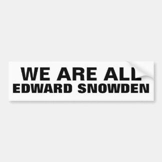 WE ARE ALL EDWARD SNOWDEN - Bumper Sticker