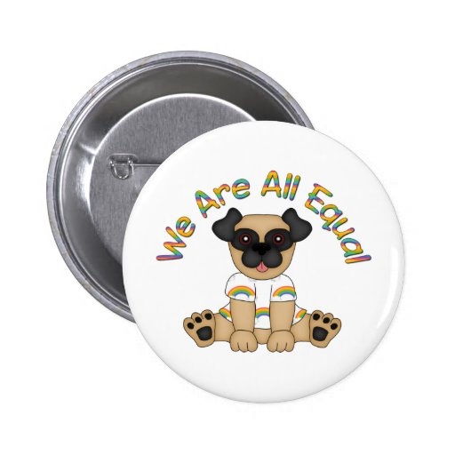 We Are All Equal Pug Tees, Gifts - Pastel Rainbow Button