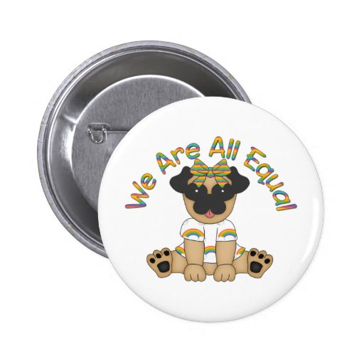 We Are All Equal Pug Tees, Gifts - Pastel Rainbow Pinback Button