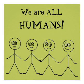 We are ALL HUMANS Cute Equality Design Poster
