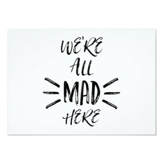 We are all mad here card