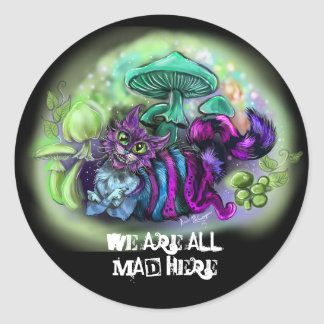 We Are all Mad here Smiling Cat Classic Round Sticker