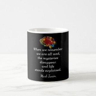 We are all Mad - Mark Twain -coffee mug