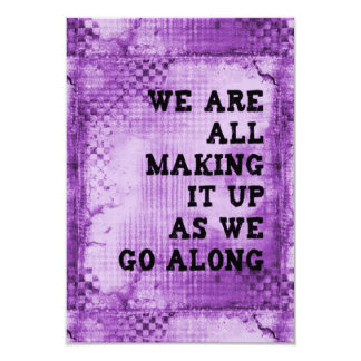 WE ARE ALL MAKING IT UP AS WE GO ALONG QUOTES SAYI 9 CM X 13 CM INVITATION CARD