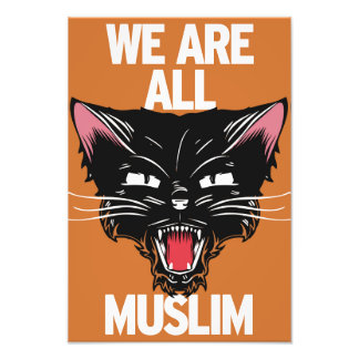 We Are All Muslim Poster