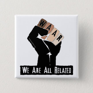We Are All Related 15 Cm Square Badge