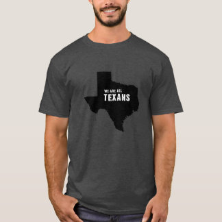 We are all Texans after hurricane Harvey T-Shirt