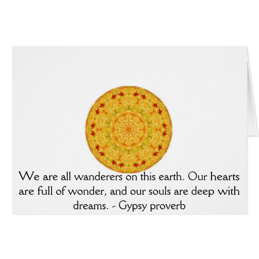 We are all wanderers on this earth....GYPSY QUOTE Cards