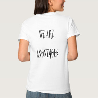 We are Anonymous T Shirt
