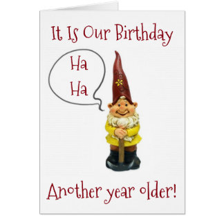 """""""WE"""" ARE ANOTHER YEAR OLDER-HAPPY MUTUAL BIRTHDAY CARD"""